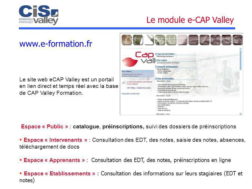 Le module e-CAP Valley www.e-formation.fr