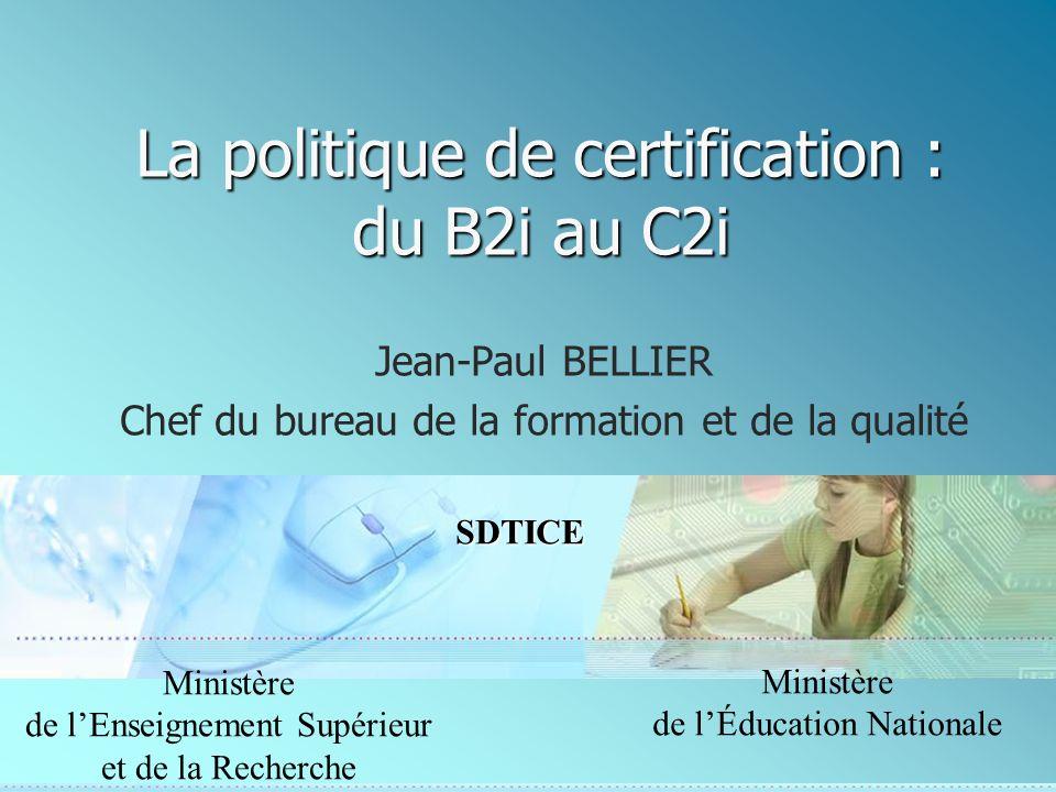 La politique de certification : du B2i au C2i