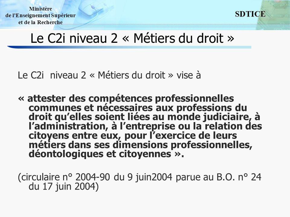 Le C2i niveau 2 « Métiers du droit »