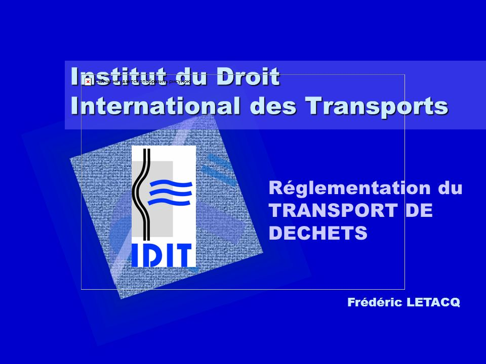 Institut du Droit International des Transports