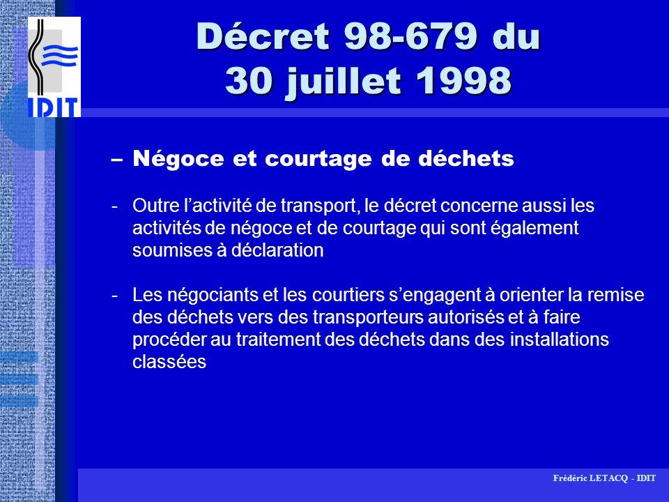 Décret 98-679 du 30 juillet 1998 Négoce et courtage de déchets