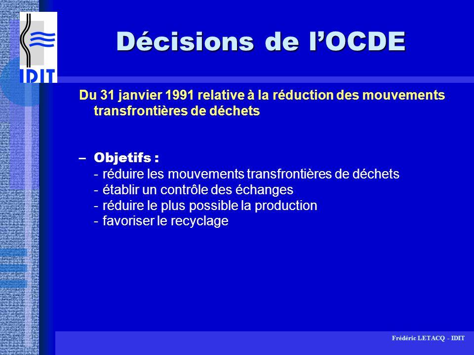 Décisions de l'OCDE Du 31 janvier 1991 relative à la réduction des mouvements transfrontières de déchets.