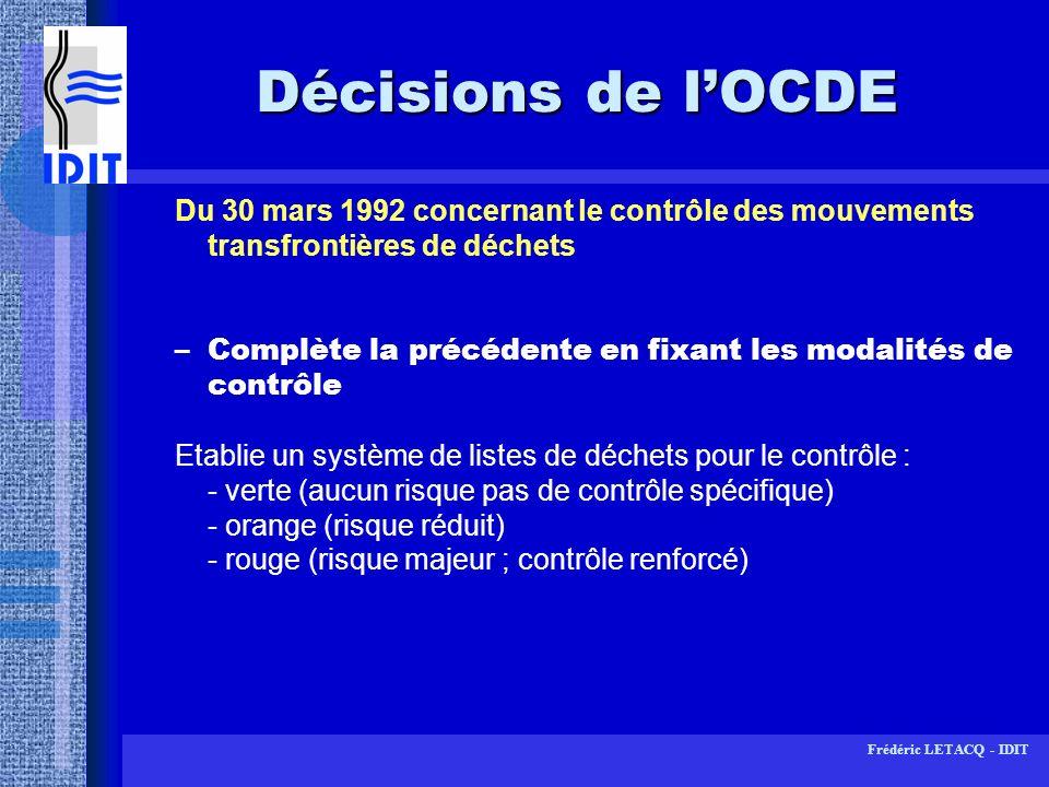 Décisions de l'OCDE Du 30 mars 1992 concernant le contrôle des mouvements transfrontières de déchets.