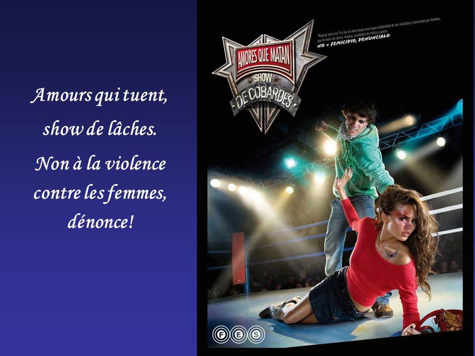 Non à la violence contre les femmes, dénonce!