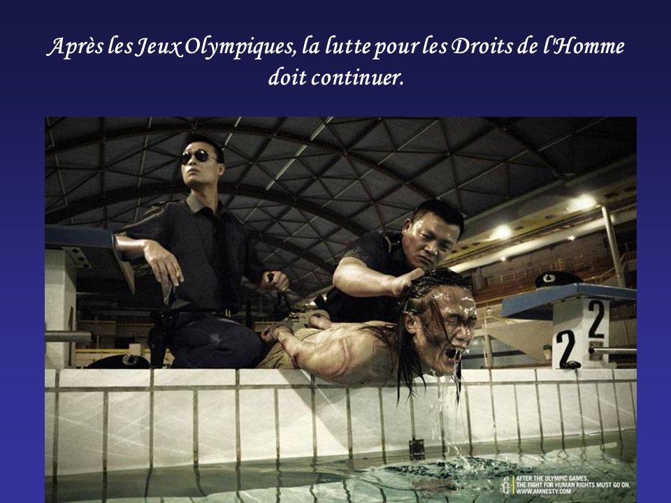 Après les Jeux Olympiques, la lutte pour les Droits de l Homme doit continuer.