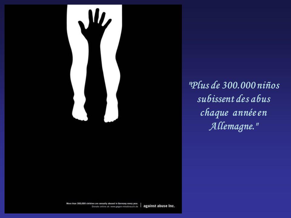 Plus de 300.000 niños subissent des abus chaque année en Allemagne.
