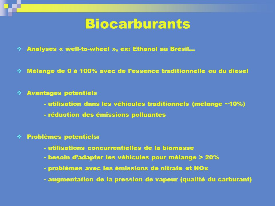 Biocarburants Analyses « well-to-wheel », ex: Ethanol au Brésil…