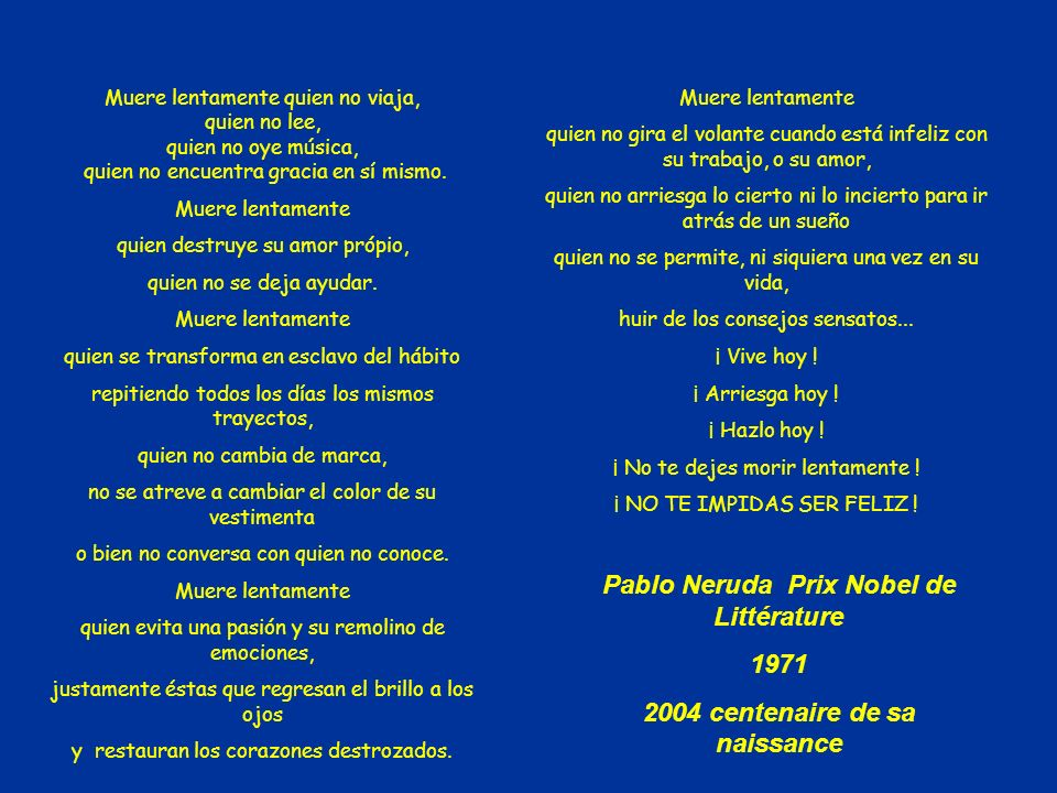 Pablo Neruda Prix Nobel de Littérature 2004 centenaire de sa naissance