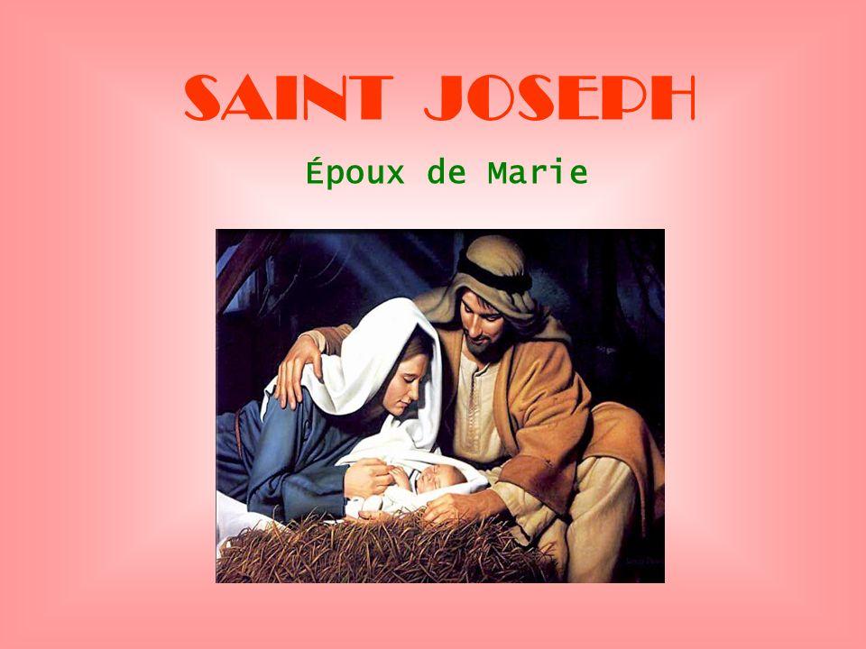 SAINT JOSEPH Époux de Marie . .