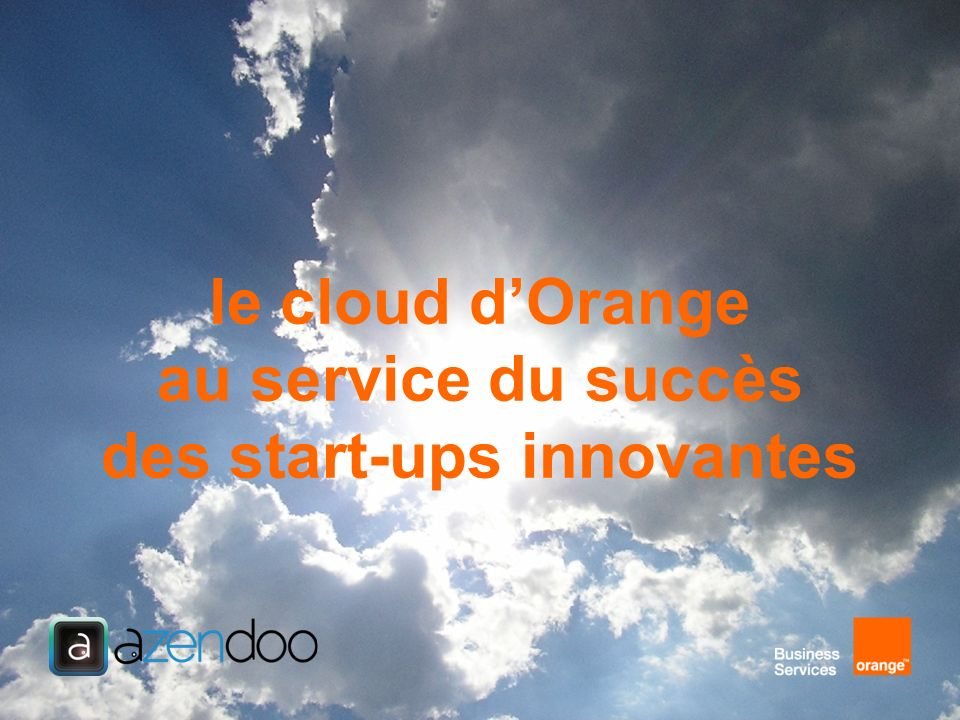 le cloud d'Orange au service du succès des start-ups innovantes