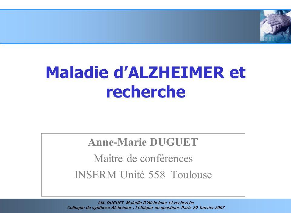 Maladie d'ALZHEIMER et recherche