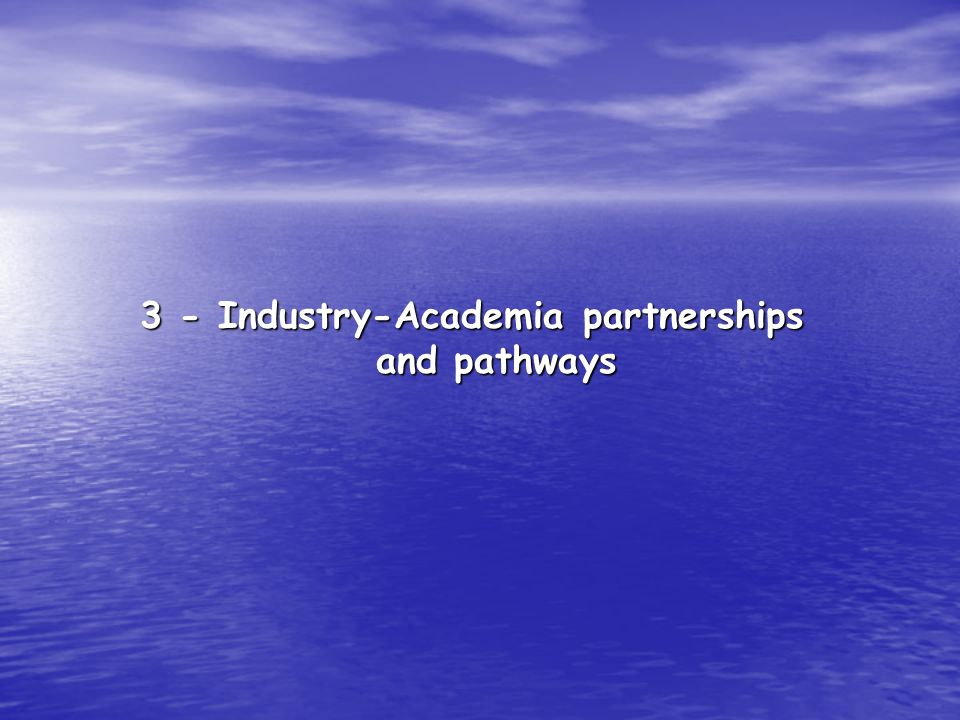 3 - Industry-Academia partnerships and pathways