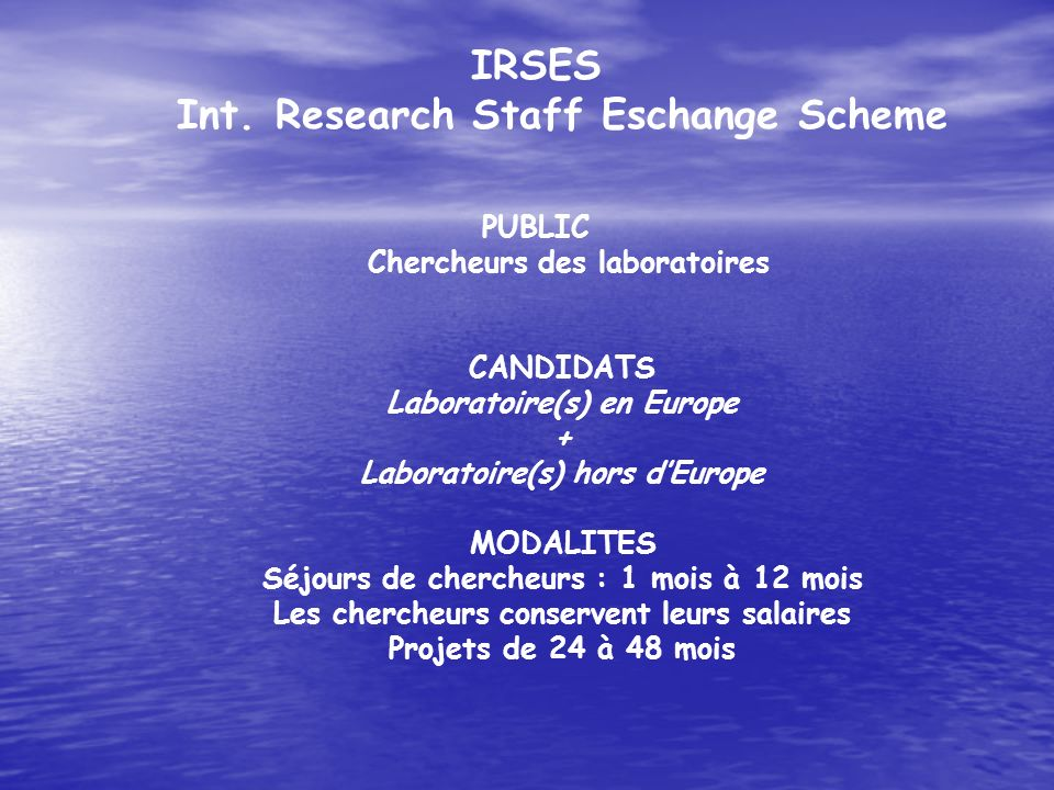 IRSES Int. Research Staff Eschange Scheme