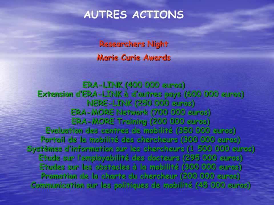 AUTRES ACTIONS Researchers Night Marie Curie Awards
