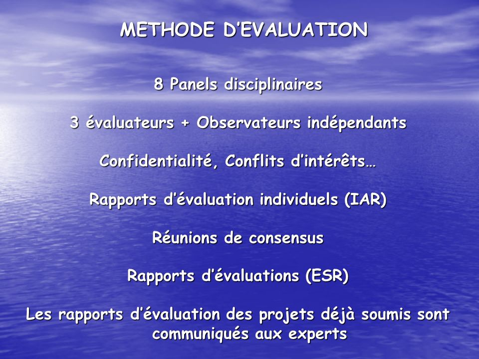 METHODE D'EVALUATION 8 Panels disciplinaires