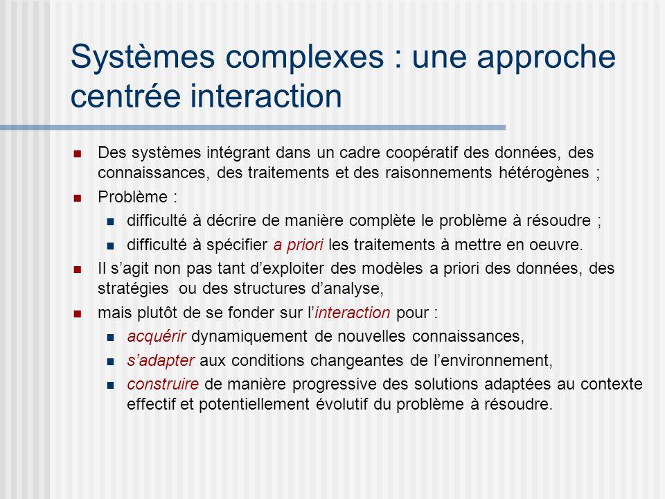 Systèmes complexes : une approche centrée interaction