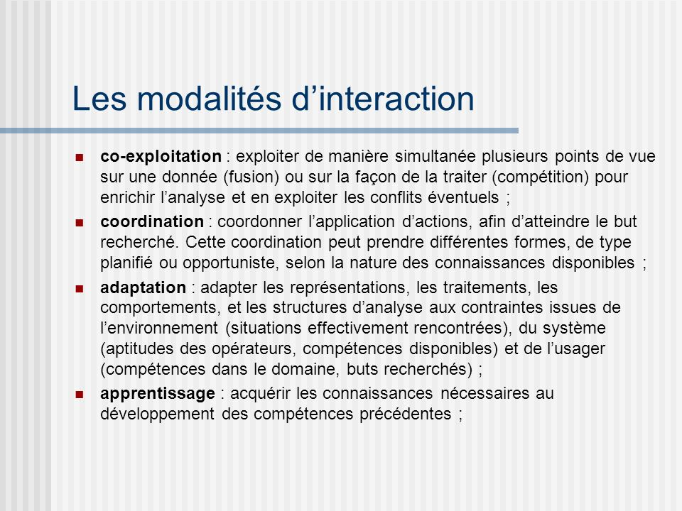 Les modalités d'interaction