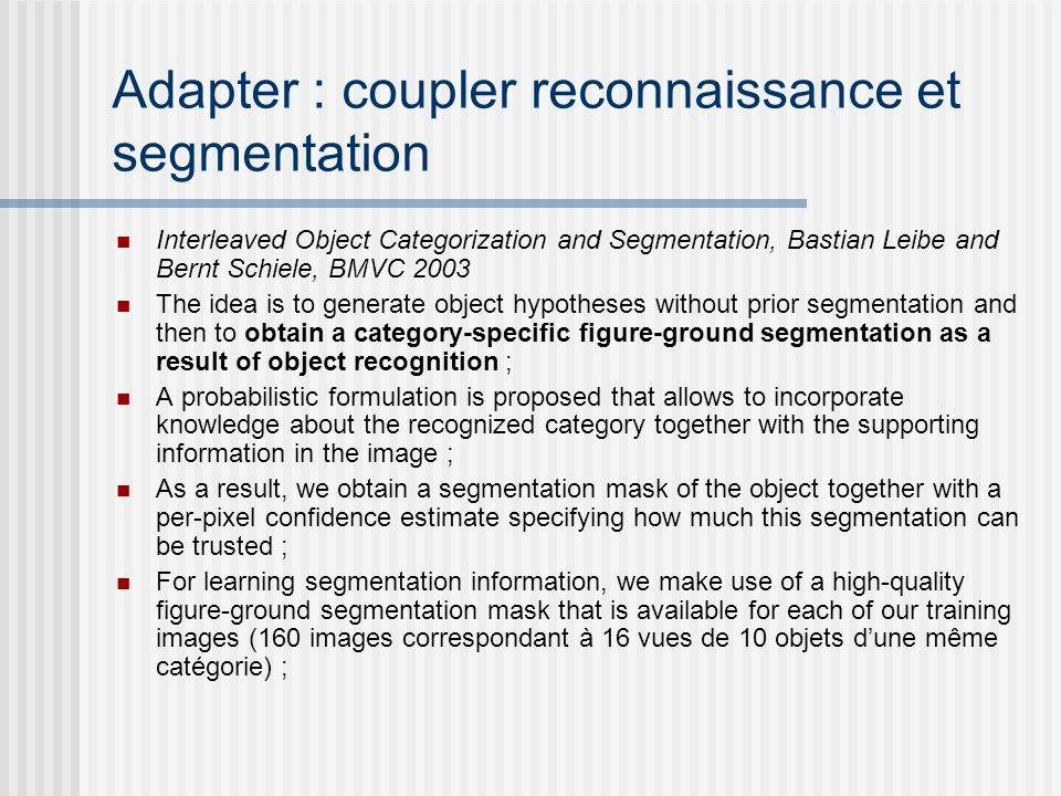 Adapter : coupler reconnaissance et segmentation