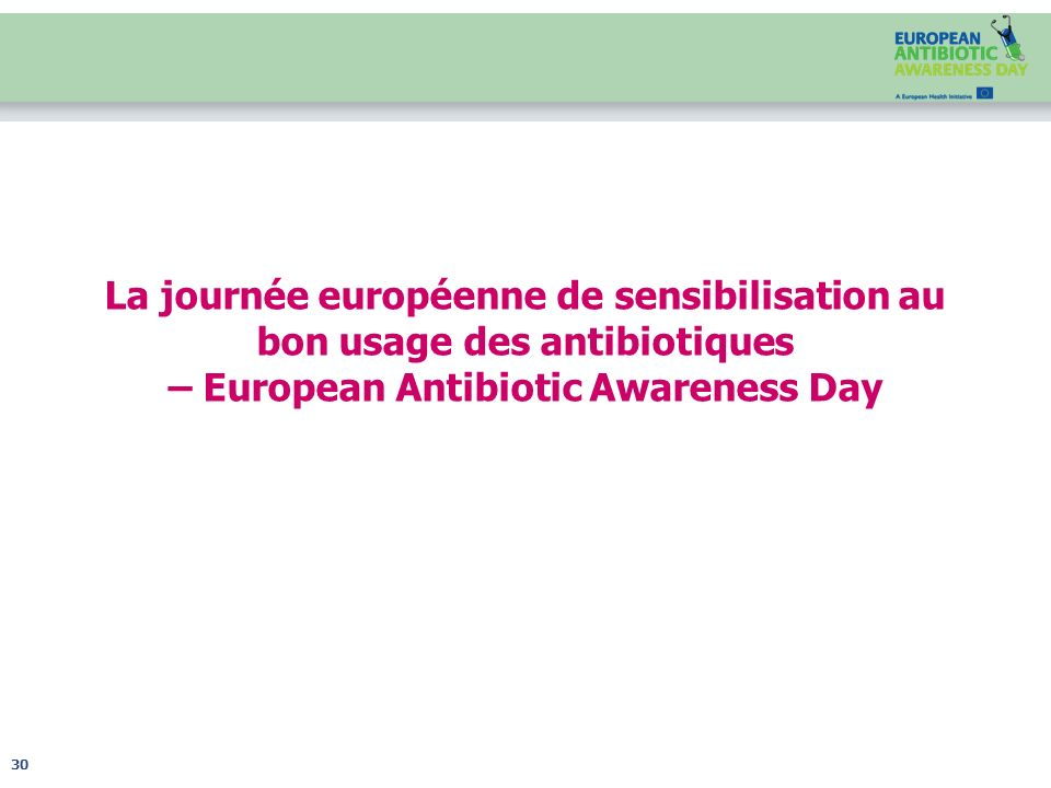 La journée européenne de sensibilisation au bon usage des antibiotiques – European Antibiotic Awareness Day