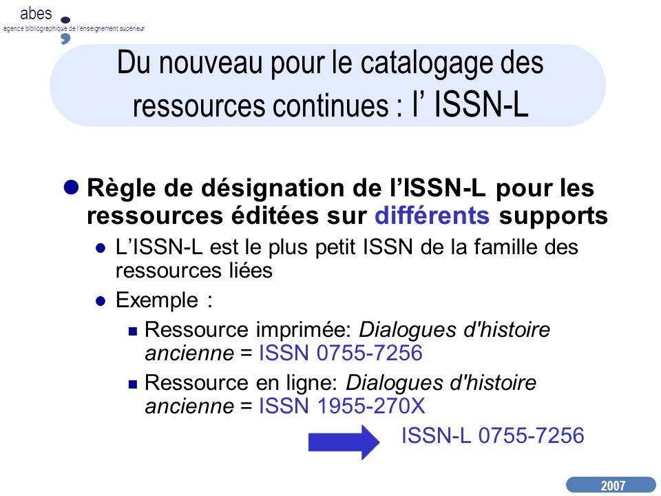 Du nouveau pour le catalogage des ressources continues : l' ISSN-L