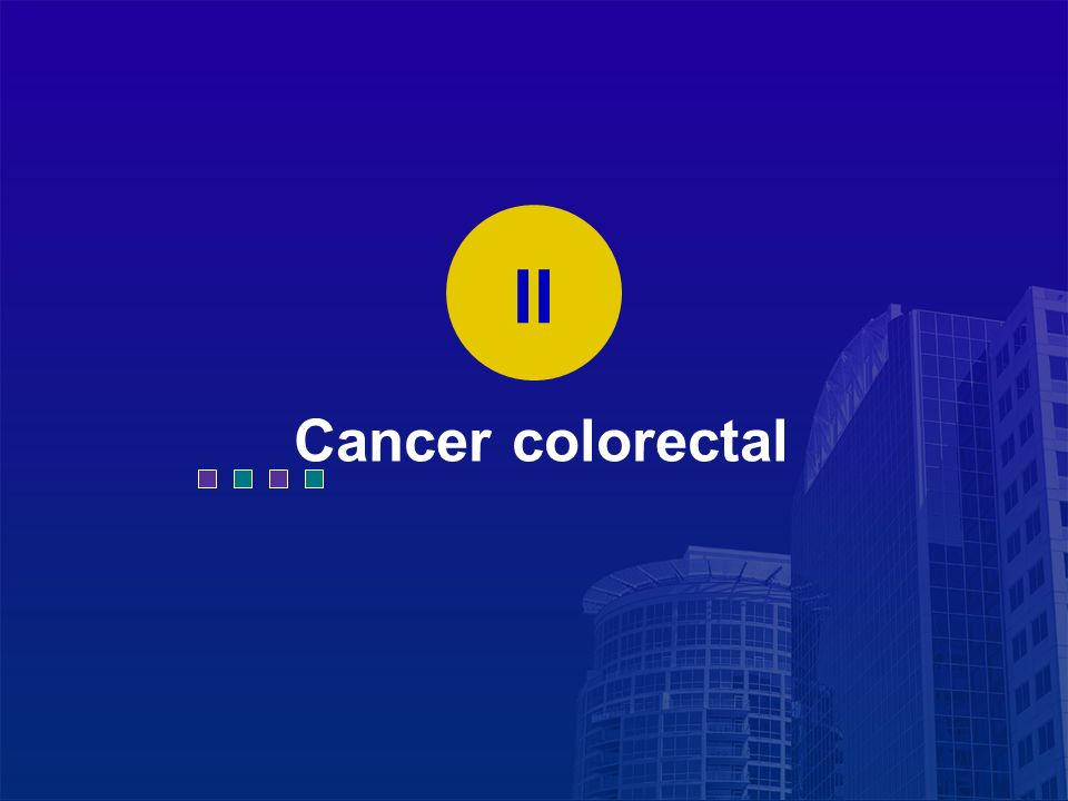 II Cancer colorectal 41