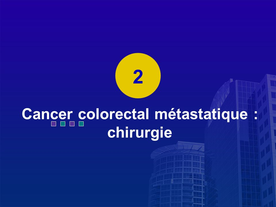 Cancer colorectal métastatique : chirurgie