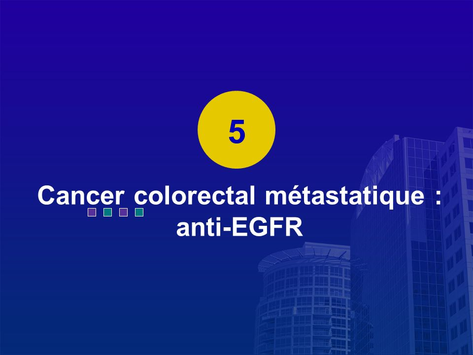 Cancer colorectal métastatique : anti-EGFR