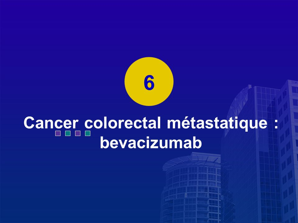Cancer colorectal métastatique : bevacizumab