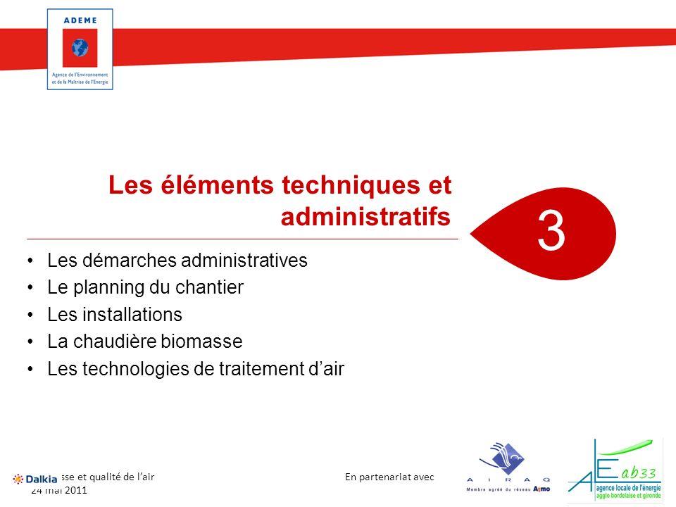 3 Les éléments techniques et administratifs