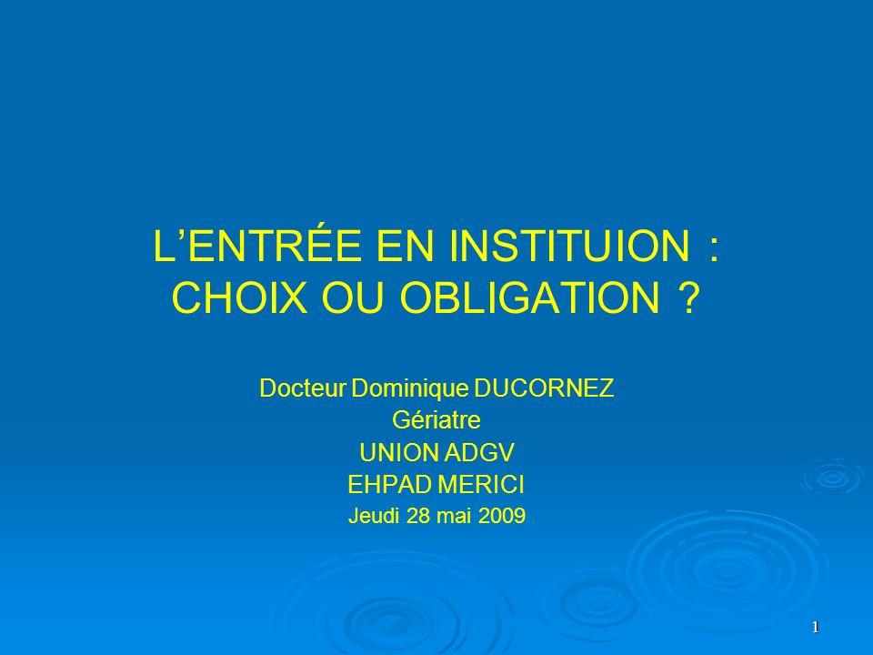 L'ENTRÉE EN INSTITUION : CHOIX OU OBLIGATION