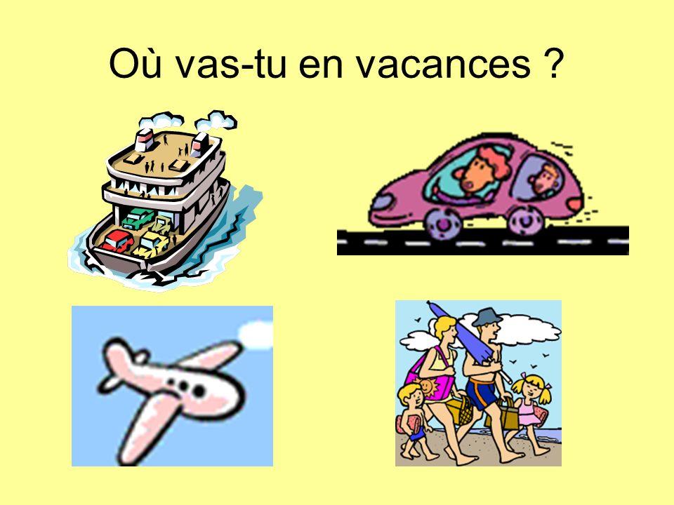Où vas-tu en vacances