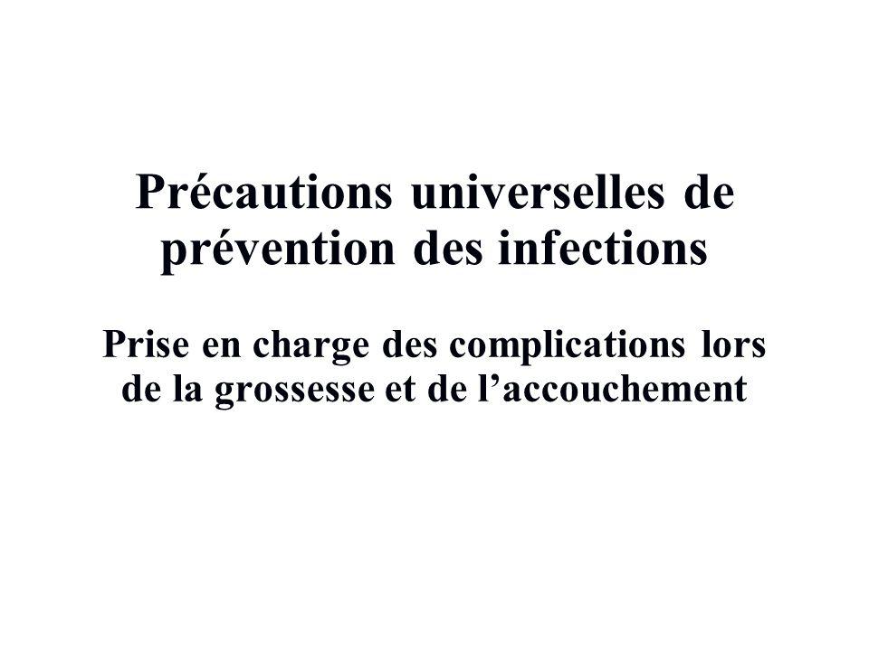 Précautions universelles de prévention des infections