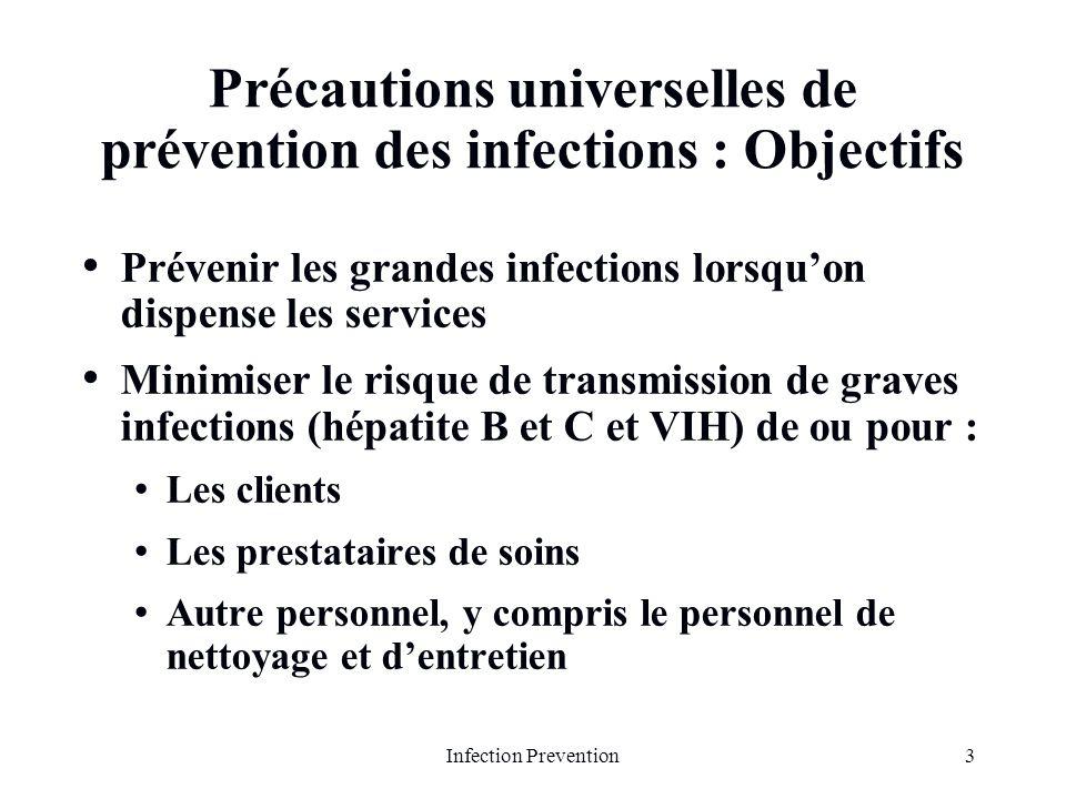 Précautions universelles de prévention des infections : Objectifs