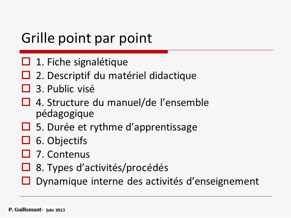 Grille point par point 1. Fiche signalétique