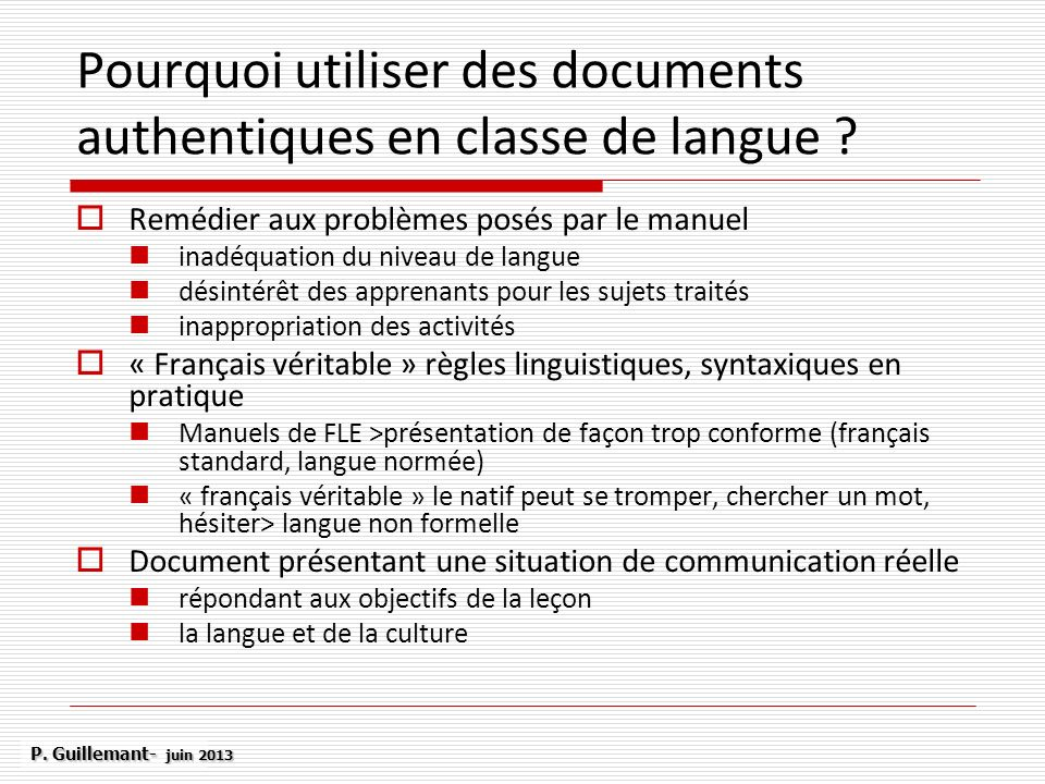 Pourquoi utiliser des documents authentiques en classe de langue