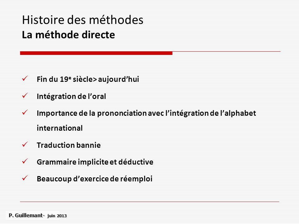 Histoire des méthodes La méthode directe