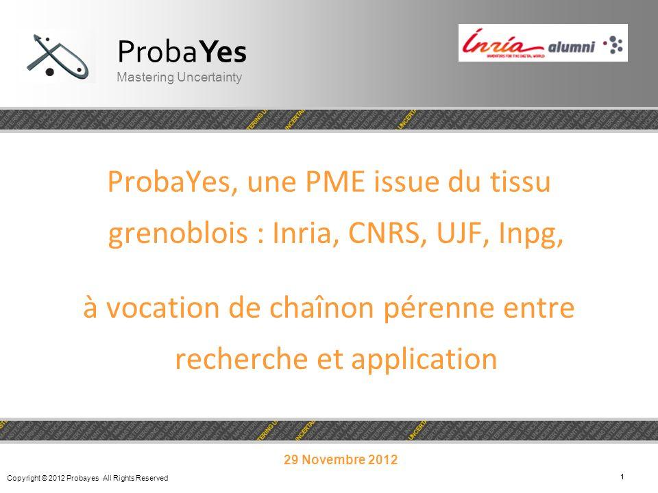 ProbaYes, une PME issue du tissu grenoblois : Inria, CNRS, UJF, Inpg,