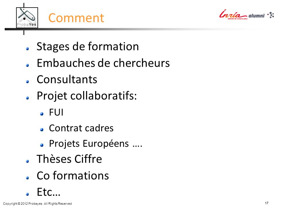 Comment Stages de formation Embauches de chercheurs Consultants