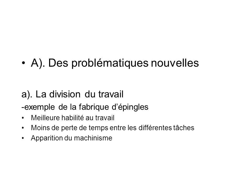 A). Des problématiques nouvelles