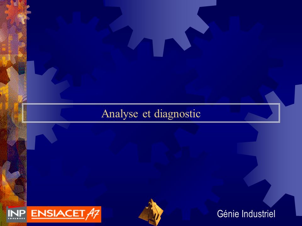 Analyse et diagnostic