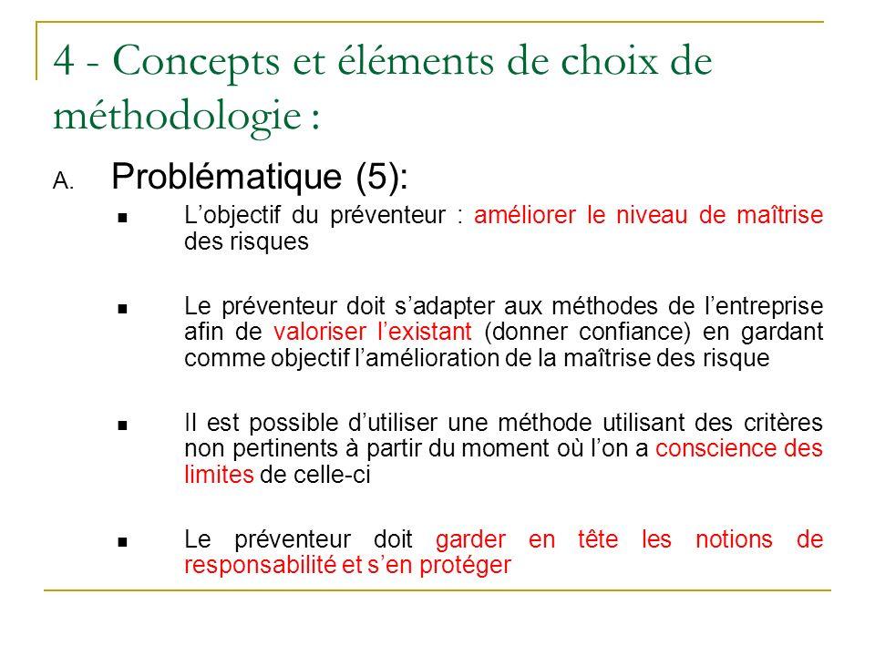 4 - Concepts et éléments de choix de méthodologie :