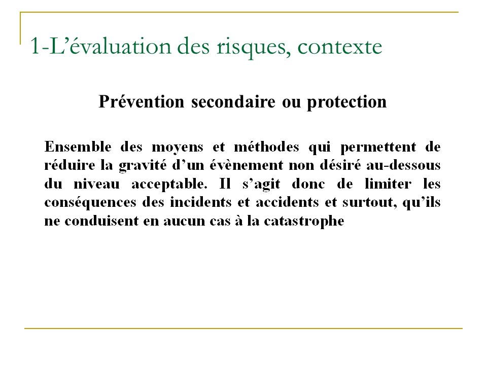 Prévention secondaire ou protection