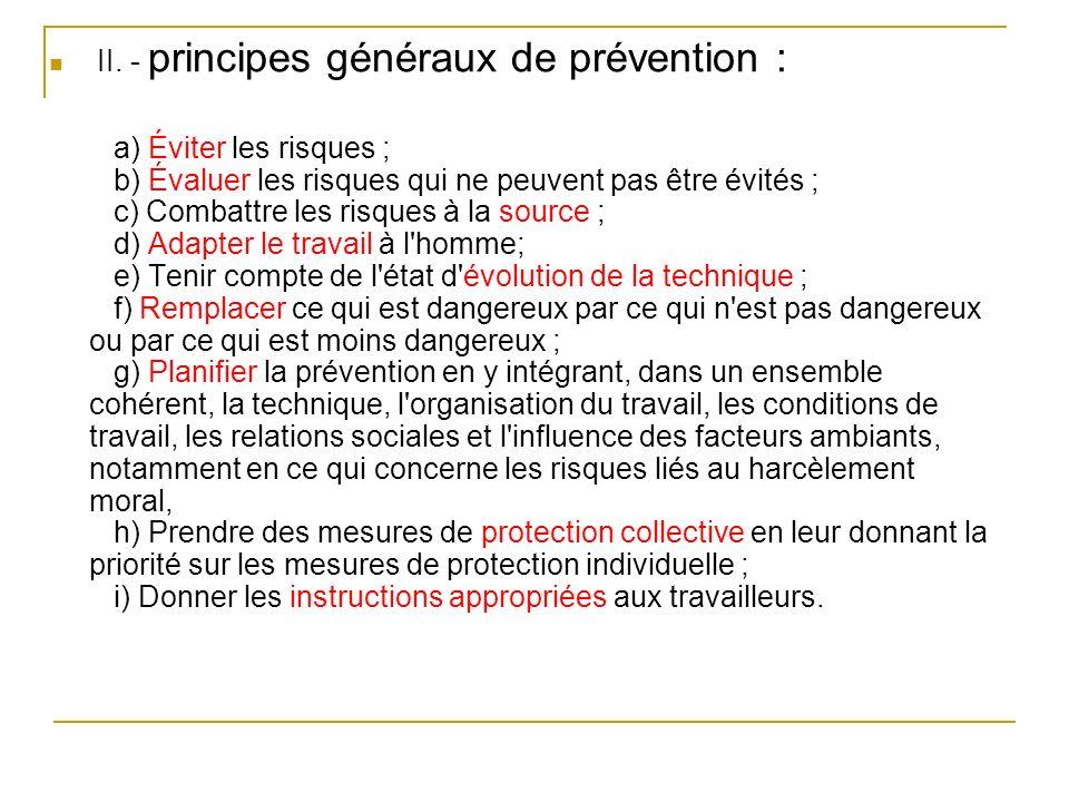 II. - principes généraux de prévention :