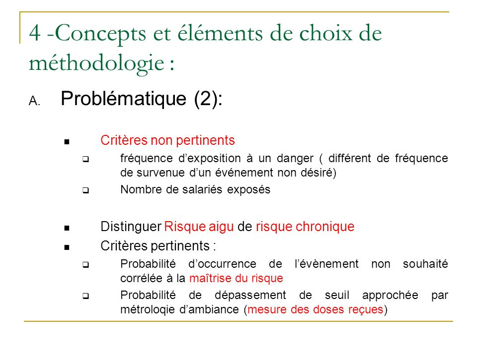 4 -Concepts et éléments de choix de méthodologie :