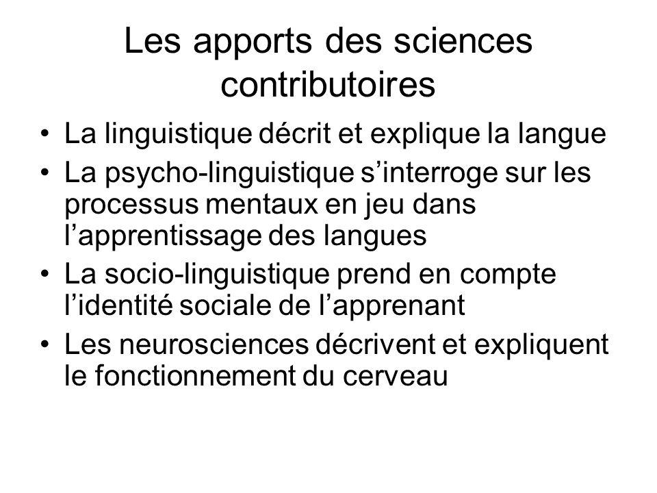Les apports des sciences contributoires