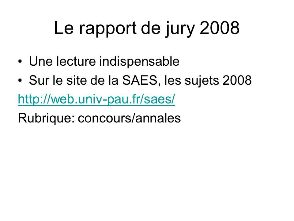 Le rapport de jury 2008 Une lecture indispensable