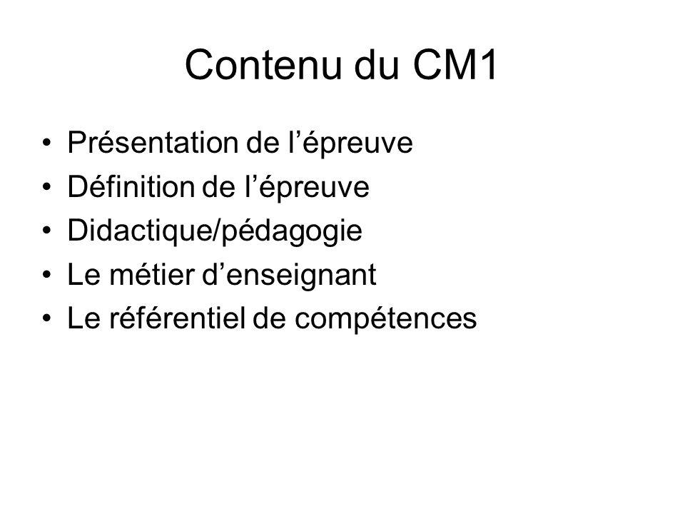 Contenu du CM1 Présentation de l'épreuve Définition de l'épreuve