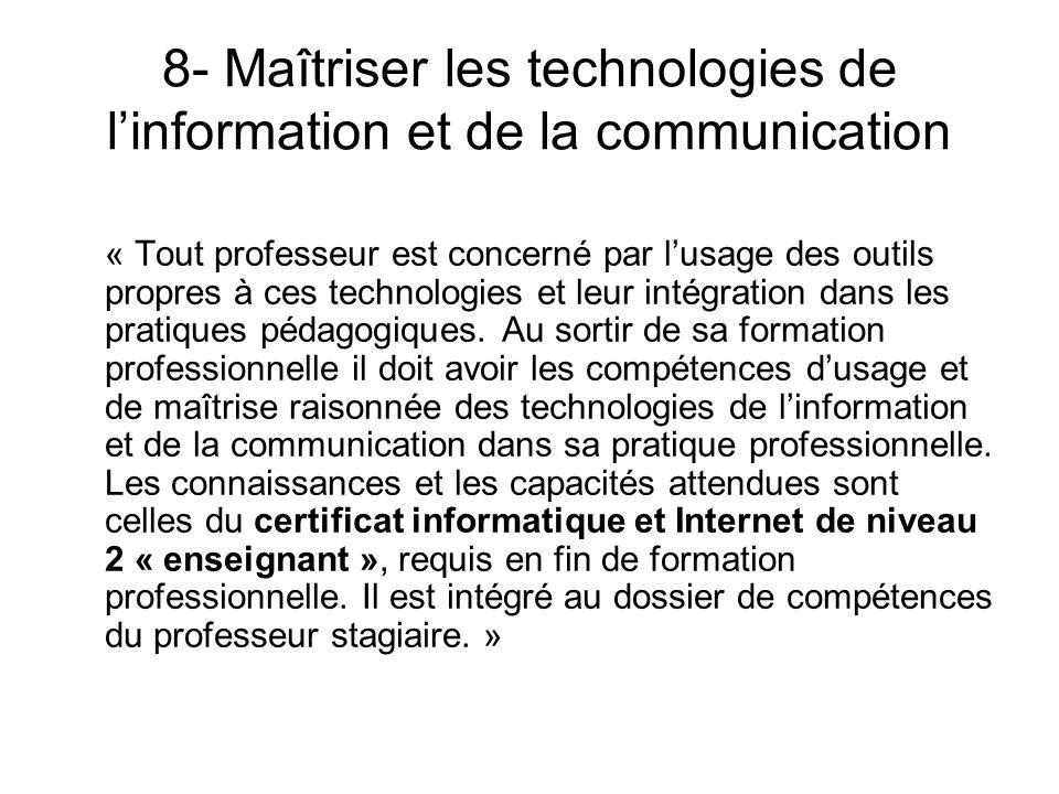 8- Maîtriser les technologies de l'information et de la communication