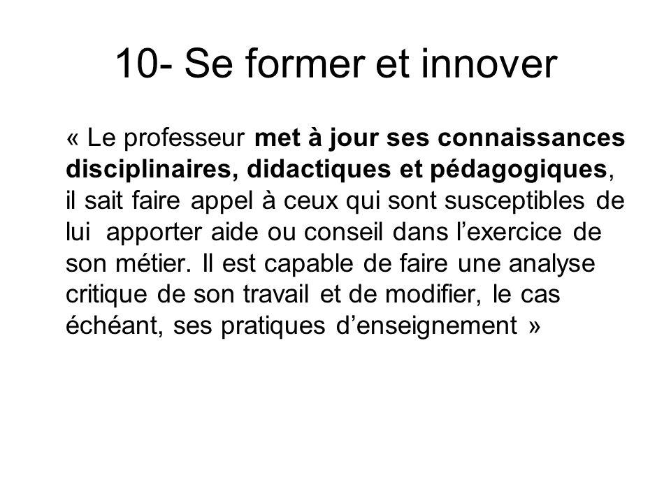 10- Se former et innover
