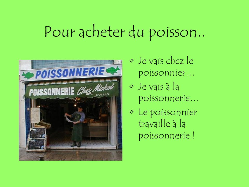 Qu est ce qu on ach te o est ce qu on va ppt t l charger for Poisson a acheter